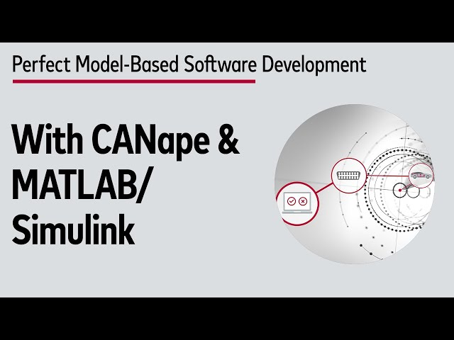 CANape + MATLAB/Simulink = The perfect team for model-based software