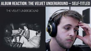 ALBUM REACTION: The Velvet Underground — The Velvet Underground
