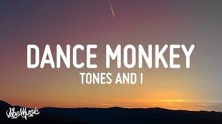 Baixar Tones And I - Dance Monkey (Lyrics)