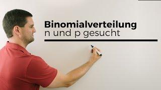 Binomialverteilung, n und p gesucht, Stochastik, Wahrscheinlichkeitsrechnung | Mathe by Daniel Jung