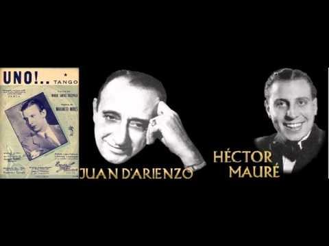 Uno - Juan D'Arienzo c. Héctor Mauré (23-11-1943) mp3