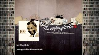 Nat King Cole - Unforgettable - Remastered