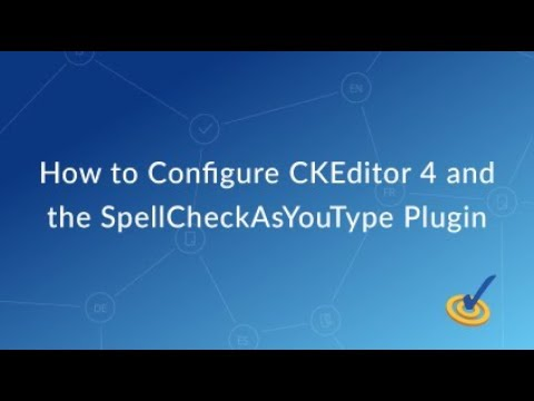 How to Configure CKEditor 4 and SpellCheckAsYouType Plugin