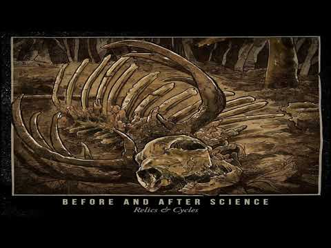Before And After Science - Relics & Cycles(Full-Album) 2017 (Full-HD)