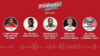 SPEAK FOR YOURSELF Audio Podcast (7.5.19) with Marcellus Wiley, Jason Whitlock | SPEAK FOR YOURSELF