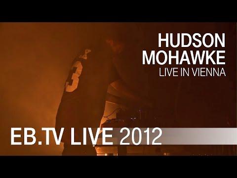 Hudson Mohawke live in Vienna (2012)