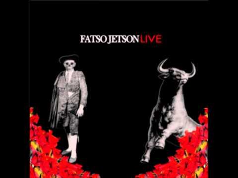 Fatso Jetson Live - Rail Job