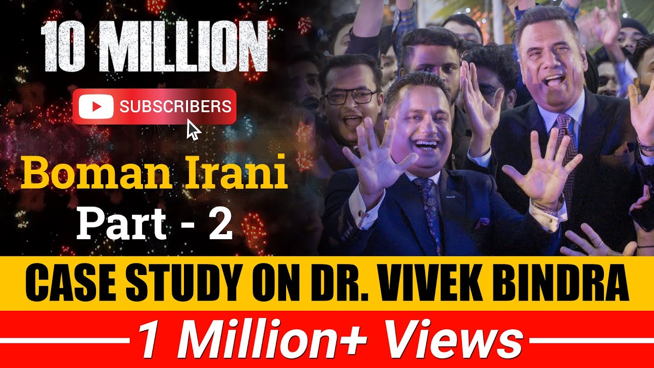 Case Study on Dr Vivek Bindra | 10 Million Subscribers | Boman Irani Part-2