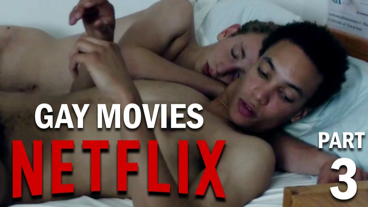 Top 5 Gay Films On Netflix  Part 3 - Youtube-2722