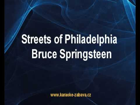 Karaoke klip Streets of Philadelphia - Bruce Springsteen
