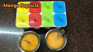 😋 MANGO POPSICLE  | FRUIT POPSICLE FOR KIDS | HOW TO MAKE MANGO POPSICLE AT HOME | MANGO ICE CANDY