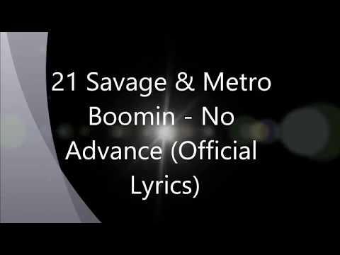 21 Savage & Metro Boomin   No Advance Official Lyrics