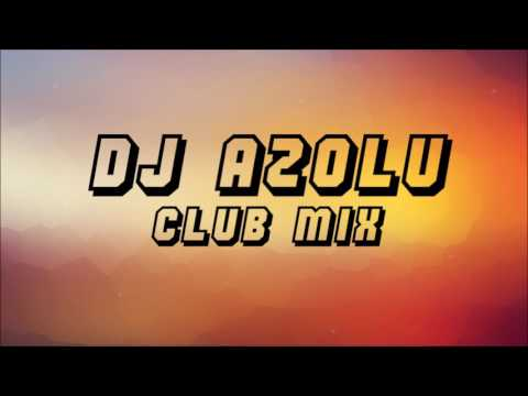 DJ Azolu Club mix 0.3(Konkurs  DJ Opera by Night)