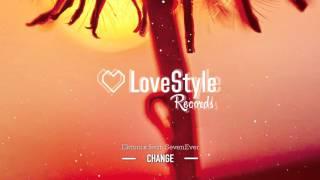 Ektonix Feat SevenEver Change Radio Edit LoveStyle Records
