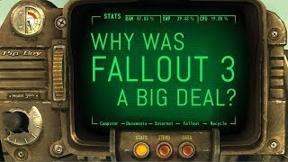 Why Was Fallout 3 A Big Deal