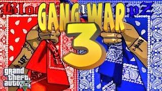 GTA 5 ONLINE - GANG WAR PART 3 | Bloods vs Crips