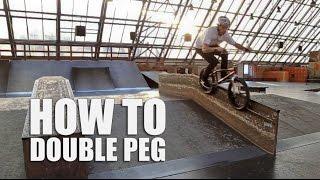 How To Double Peg Grind Bmx (Как Сделать Дабл Пег На Бмх) | Школа Bmx Online #15