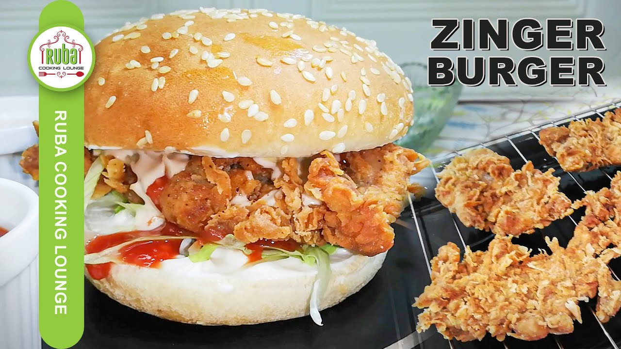 Zinger Burger Recipe | Restaurant-Style Zinger Burger | Crispy Crunch Burger by Ruba Cooking Lounge