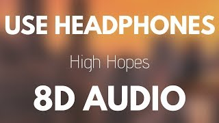 Panic At The Disco High Hopes 8D AUDIO