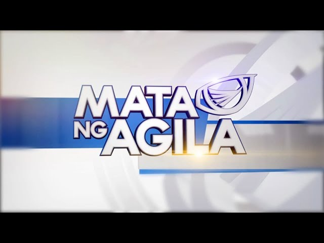 WATCH: Mata ng Agila - Feb. 26, 2021