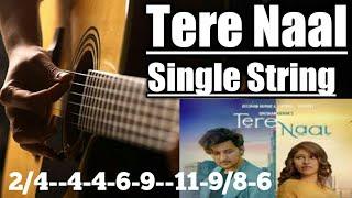 Gambar cover Tere Naal Guitar Lesson Tab Single String Tulsi Kumar, Darshan Raval  Gurpreet Saini, Gautam  Sharma