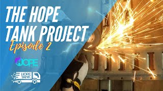 The Hope Tank Project Ep2 // Grind Mode