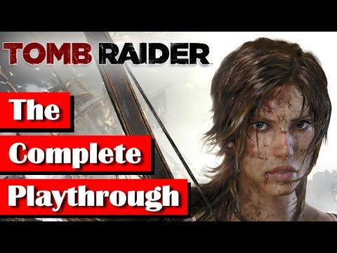 Tomb Raider 2013 - The Complete Playthrough (HD, 60fps)