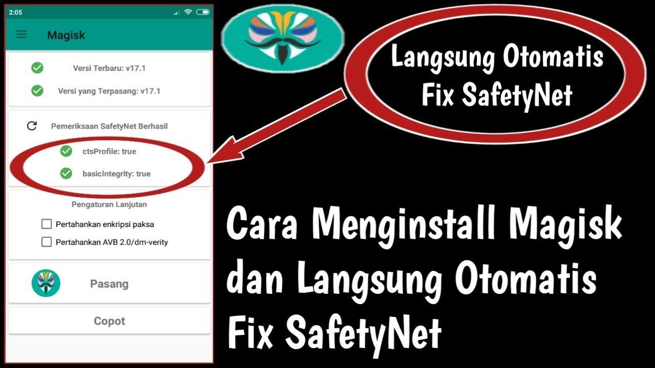 Cara menginstall Magisk manager dan Fix SafetyNet di Magisk ( magisk v17 1 )