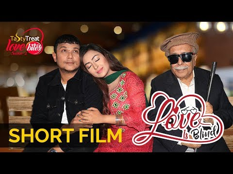 Love Is Blind | Bangla New Short Film 2019 | Tasty Treat Love Bites | Fs Nayeem | Tanha Tasnia