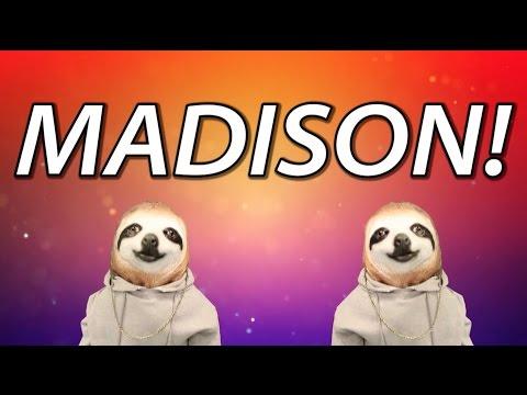 HAPPY BIRTHDAY MADISON! - SLOTH HAPPY BIRTHDAY RAP