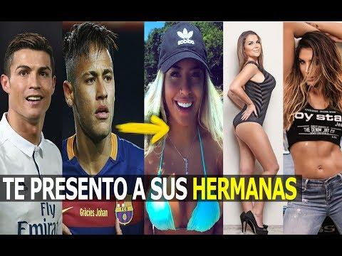 ASÍ SON LAS HERMANAS MÁS LINDAS Y S3XYS  DE LOS FUTBOLISTAS | (Neymar , Cr7, Messi , James ,etc)