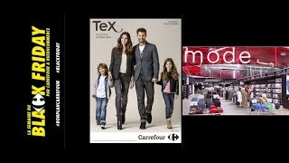 thierry  DAILLEUX  '' BLACK  FRIDAY  '' NOVEMBRE 2017  '' LA  MODE  2017 -  2018 '' CARREFOUR CHOLET