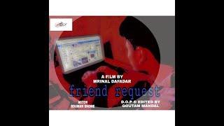 FRIEND REQUEST    Thriller Short Film    Souman, Goutam, Mrinal  