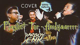 Kumpulan Lagu Ambyar    Denny Caknan, Ndarboy Genk, Didi Kempot (Bang Sumleh Cover)