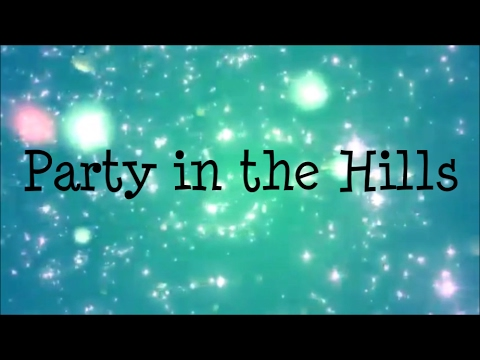 Hollyn & Steven Malcom - Party in the Hills [ft.  Andy Mineo] (Lyric Video)