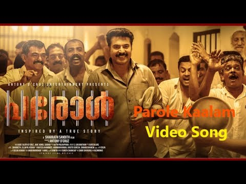 PAROLE KAALAM | Video Song |  Mammootty | Sharrath Sandith | Miya | Antony D'cruz | Aristo Suresh
