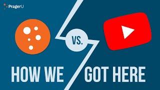 PragerU vs. Google: How We Got Here