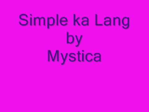 Simple Lang by Mystica (Audio)