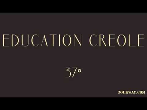37 degre Education creole