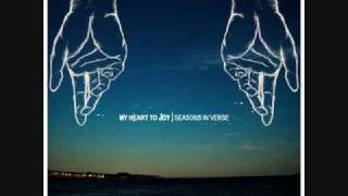 06 My Heart To Joy - Giving My Hands Away