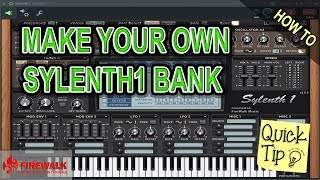 How To Make Your Own Sylenth1 Bank