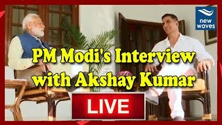 PM MODI Interview LIVE | PM Narendra Modi's Interview with Akshay Kumar | Elections 2019 | New Waves