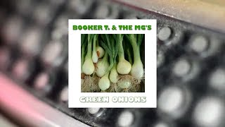 Booker T. & The Mgs - Green Onions (Original LP Remastered) (Full Album)