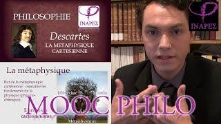 MOOC PHILO - Descartes #3 - La métaphysique cartésienne
