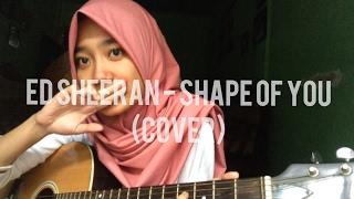 Ed Sheeran - Shape Of You (Cover) Mp3