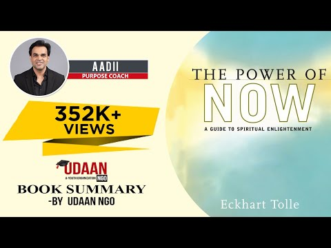 The Power of Now  (Eckhart Tolle) Book Summary in Hinglish By Aadi Gurudas.