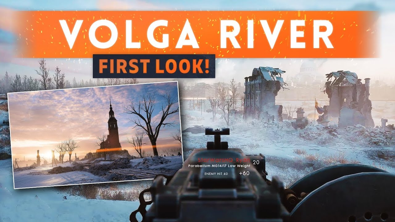 VOLGA RIVER MAP FIRST LOOK  Battlefield 1 In The Name Of The
