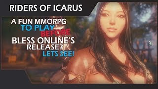 Riders Of Icarus - A Fun MMORPG To Play Before Bless Online's Release? Lets See!