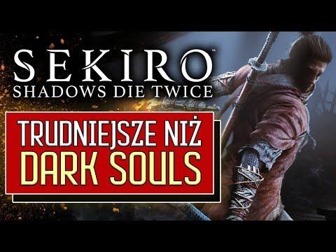 Sekiro: Shadows Die Twice - TRUDNIEJSZE niż Dark Souls