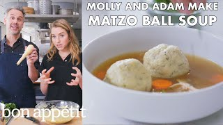 Molly and Adam Make Matzo Ball Soup | From the Test Kitchen | Bon Appétit